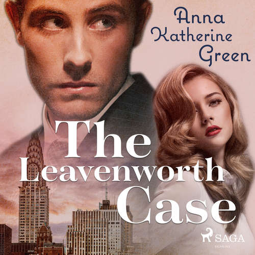 Audiobook The Leavenworth case (EN) - Anna Katharine Green - Kirsten Ferreri