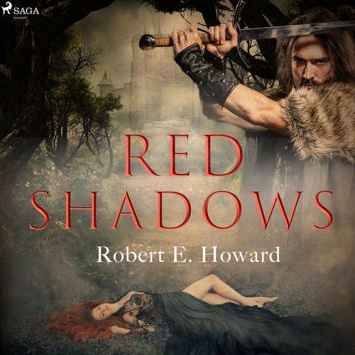 Audiobook Red Shadows (EN) - Robert E. Howard - Paul Siegel