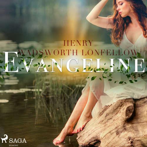 Audiobook Evangeline (EN) - Henry Wadsworth Longfellow - Leonard Wilson