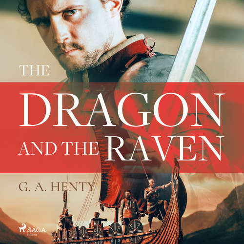 Audiobook The Dragon and the Raven (EN) - G. A. Henty - Susan Umpleby