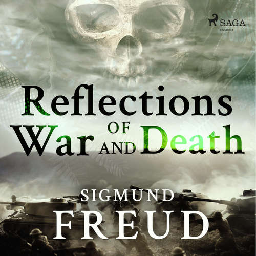 Audiobook Reflections of War and Death (EN) - Sigmund Freud - D. E Wittkower
