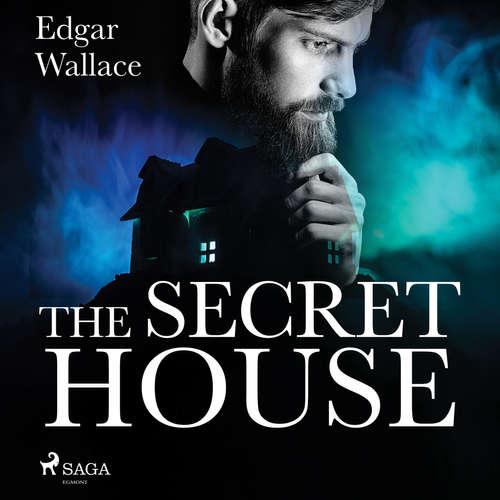Audiobook The Secret House (EN) - Edgar Wallace - Don W Jenkins
