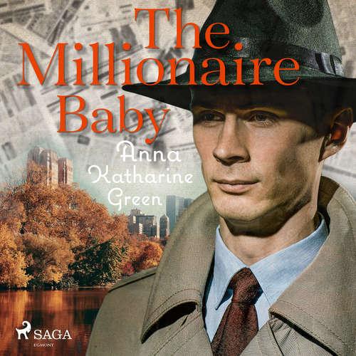 Audiobook The Millionaire Baby (EN) - Anna Katharine Green - Dawn Larsen