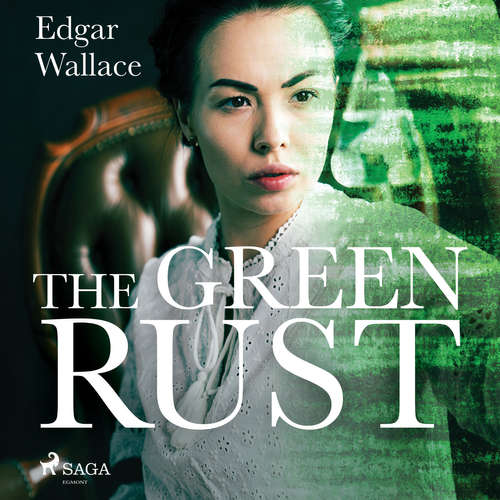 Audiobook The Green Rust (EN) - Edgar Wallace - Don W Jenkins