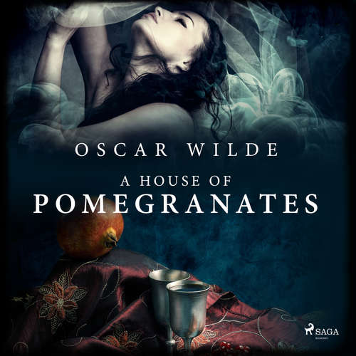 Audiobook A House of Pomegranates (EN) - Oscar Wilde - Alex Lau