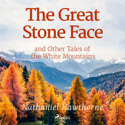 Audiobook The Great Stone Face and Other Tales of the White Mountains (EN) - Nathaniel Hawthorne - Roger Melin