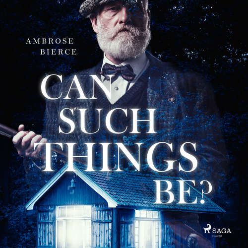 Audiobook Can such things be? (EN) - Ambrose Bierce - Roger Melin