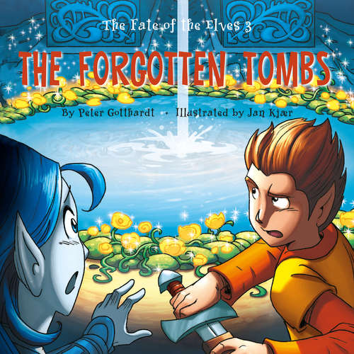 Audiobook The Fate of the Elves 3: The Forgotten Tombs (EN) - Peter Gotthardt - Jed Odermatt