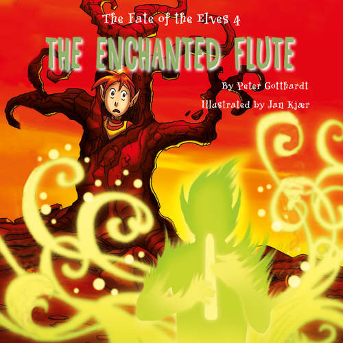 Audiobook The Fate of the Elves 4: The Enchanted Flute (EN) - Peter Gotthardt - Jed Odermatt