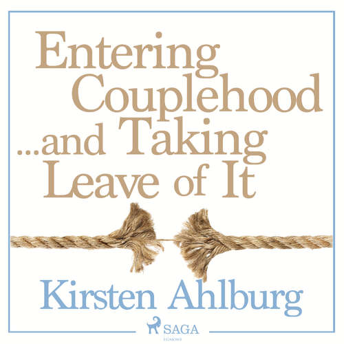Audiobook Entering Couplehood...and Taking Leave of It (EN) - Kirsten Ahlburg - Jens Bäckvall
