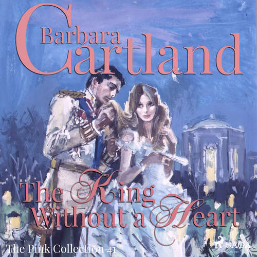 Audiobook The King Without a Heart (Barbara Cartland's Pink Collection 41) (EN) - Barbara Cartland - Anthony Wren