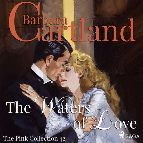 Audiobook The Waters of Love (Barbara Cartland's Pink Collection 42) (EN) - Barbara Cartland - Anthony Wren