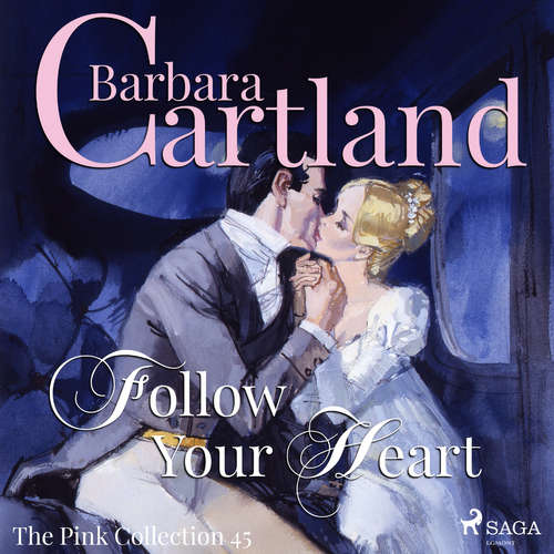 Audiobook Follow Your Heart (Barbara Cartland's Pink Collection 45) (EN) - Barbara Cartland - Anthony Wren