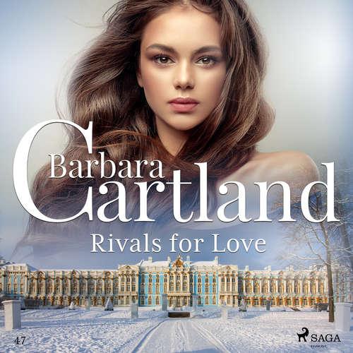 Audiobook Rivals for Love (Barbara Cartland's Pink Collection 47) (EN) - Barbara Cartland - Anthony Wren