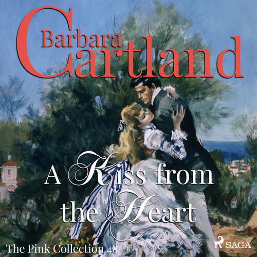 Audiobook A Kiss From the Heart (Barbara Cartland's Pink Collection 48) (EN) - Barbara Cartland - Anthony Wren