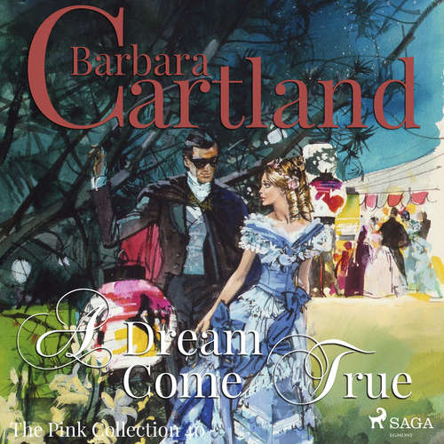 Audiobook A Dream Come True (Barbara Cartland's Pink Collection 40) (EN) - Barbara Cartland - Anthony Wren
