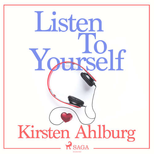 Audiobook Listen to Yourself (EN) - Kirsten Ahlburg - Linda Elvira