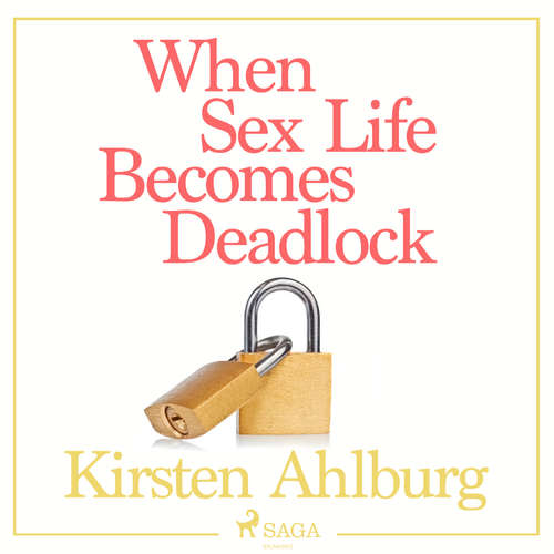 Audiobook When Sex Life Becomes Deadlock (EN) - Kirsten Ahlburg - Jens Bäckvall