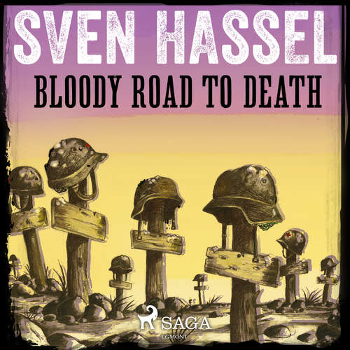 Audiobook Bloody Road to Death (EN) - Sven Hassel - Sam Devereaux