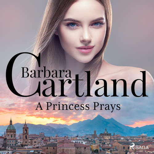 Audiobook A Princess Prays (Barbara Cartland's Pink Collection 51) (EN) - Barbara Cartland - Anthony Wren