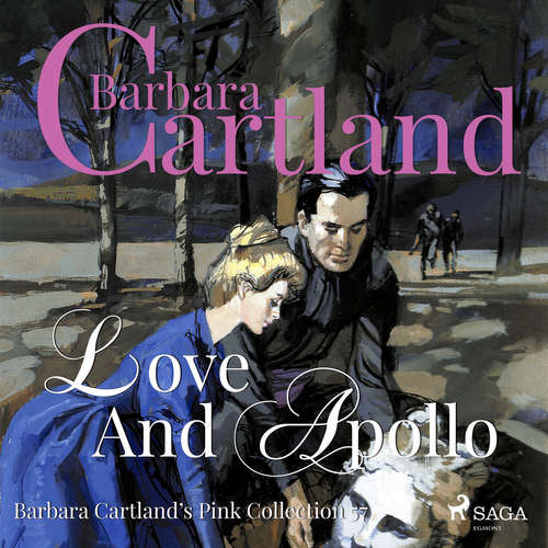 Audiobook Love and Apollo (Barbara Cartland's Pink Collection 57) (EN) - Barbara Cartland - Anthony Wren