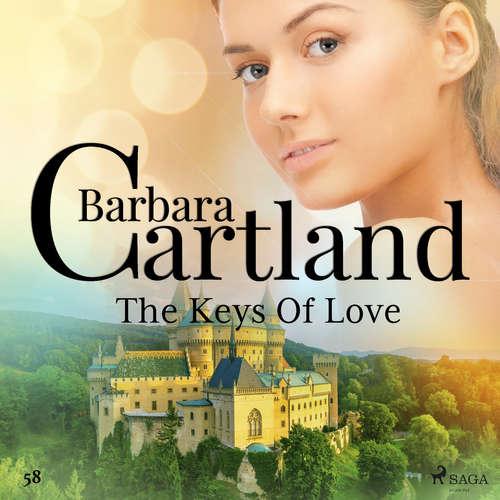 Audiobook The Keys Of Love (Barbara Cartland's Pink Collection 58) (EN) - Barbara Cartland - Anthony Wren
