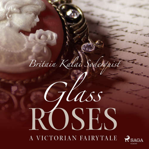 Audiobook Glass Roses (EN) - Britain Kalai Soderkvist - Jennifer Wagstaffe