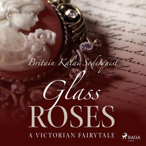 Audiobook Glass Roses (EN) - Britain Kalai Soderkvist - Jennifer Wagstaffe