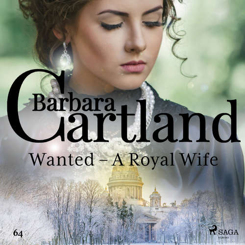 Audiobook Wanted - A Royal Wife (Barbara Cartland's Pink Collection 64) (EN) - Barbara Cartland - Anthony Wren