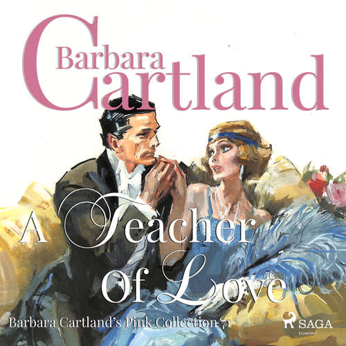Audiobook A Teacher of Love (Barbara Cartland s Pink Collection 71) (EN) - Barbara Cartland - Anthony Wren