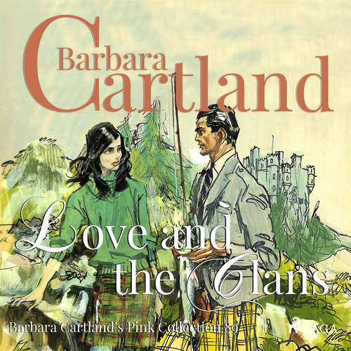 Audiobook Love and the Clans (Barbara Cartland s Pink Collection 89) (EN) - Barbara Cartland - Anthony Wren