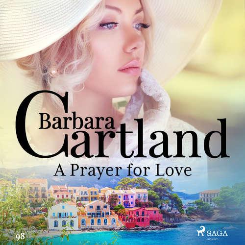 Audiobook A Prayer for Love (Barbara Cartland's Pink Collection 98) (EN) - Barbara Cartland - Anthony Wren