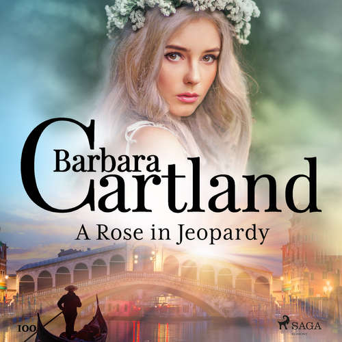 Audiobook A Rose in Jeopardy (Barbara Cartland's Pink Collection 100) (EN) - Barbara Cartland - Anthony Wren