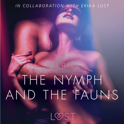 Audiobook The Nymph and the Fauns - Sexy erotica (EN) - – Olrik - Christina May