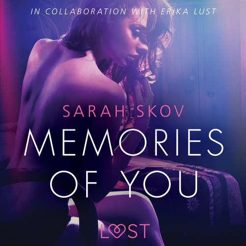 Audiobook Memories of You - Sexy erotica (EN) - Sarah Skov - Samy Andersen