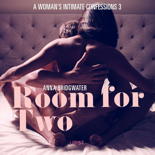 Audiobook Room for Two - A Woman's Intimate Confessions 3 (EN) - Anna Bridgwater - Christina May