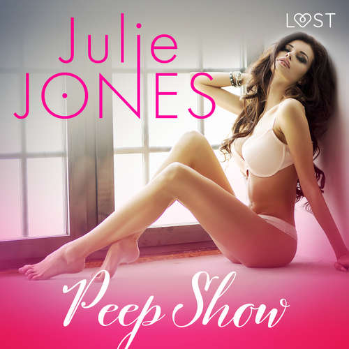 Audiobook Peep Show - erotic short story (EN) - Julie Jones - Samy Andersen