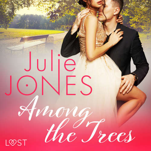 Audiobook Among the Trees - erotic short story (EN) - Julie Jones - Samy Andersen