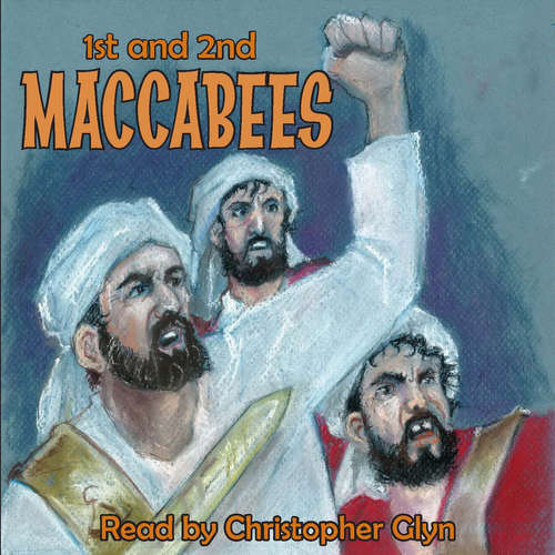 Audiobook 1st and 2nd Book of Maccabees (EN) - – Unknown - Christopher Glyn