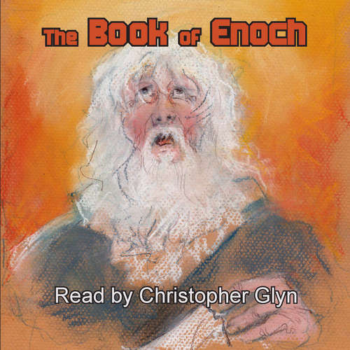 Audiobook The Book of Enoch (EN) - – Unknown - Christopher Glyn