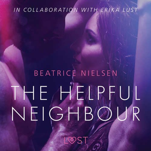 Audiobook The Helpful Neighbour - erotic short story (EN) - Beatrice Nielsen - Lily Ward