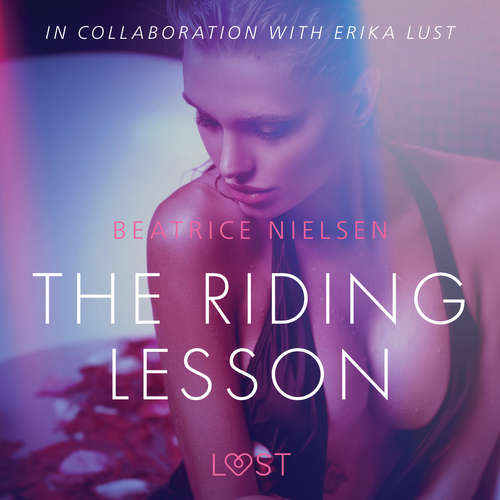 Audiobook The Riding Lesson - Erotic Short Story (EN) - Beatrice Nielsen - Lily Ward