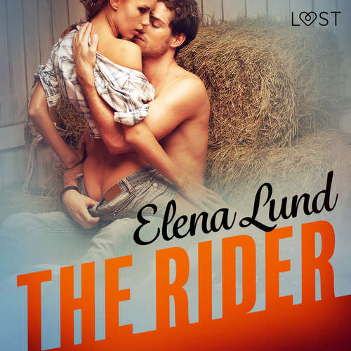 Audiobook The Rider - Erotic Short Story (EN) - Elena Lund - Lily Ward