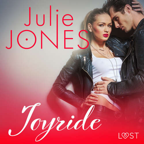 Audiobook Joyride - erotic short story (EN) - Julie Jones - Beau Cox