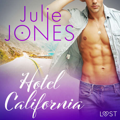 Audiobook Hotel California - erotic short story (EN) - Julie Jones - Beau Cox
