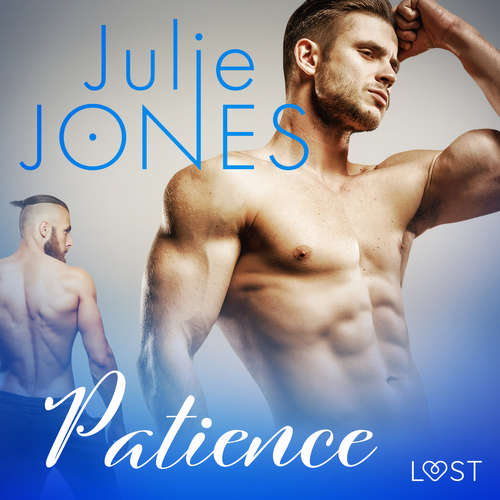 Audiobook Patience - erotic short story (EN) - Julie Jones - Beau Cox