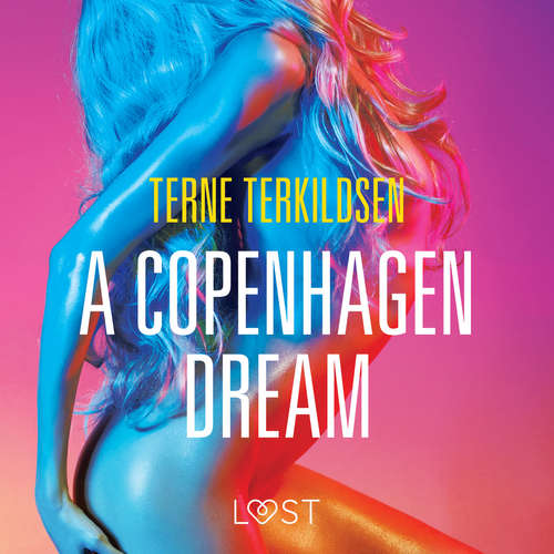 Audiobook A Copenhagen Dream - erotic short story (EN) - Terne Terkildsen - Christina May