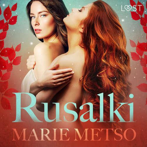 Audiobook Rusalki - Erotic Short Story (EN) - Marie Metso - Lily Ward