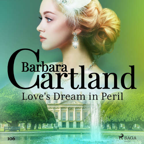 Audiobook Love's Dream in Peril (Barbara Cartland's Pink Collection 106) (EN) - Barbara Cartland - Anthony Wren