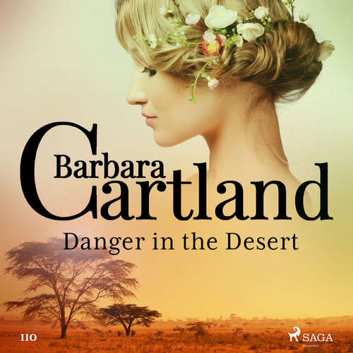 Audiobook Danger in the Desert (Barbara Cartland's Pink Collection 110) (EN) - Barbara Cartland - Anthony Wren